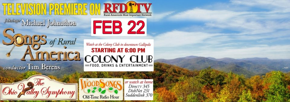 TV Premiere! Songs of Rural America with OVS! At the Colony Club!