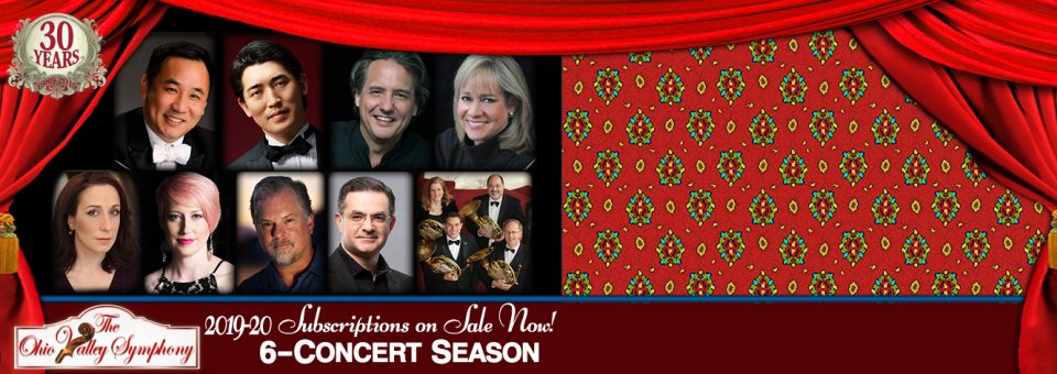 2019-20 Season Subscription! The Ohio Valley Symphony